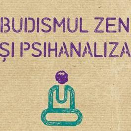 Budismul-Zen-si-psihanaliza_Editura_Trei