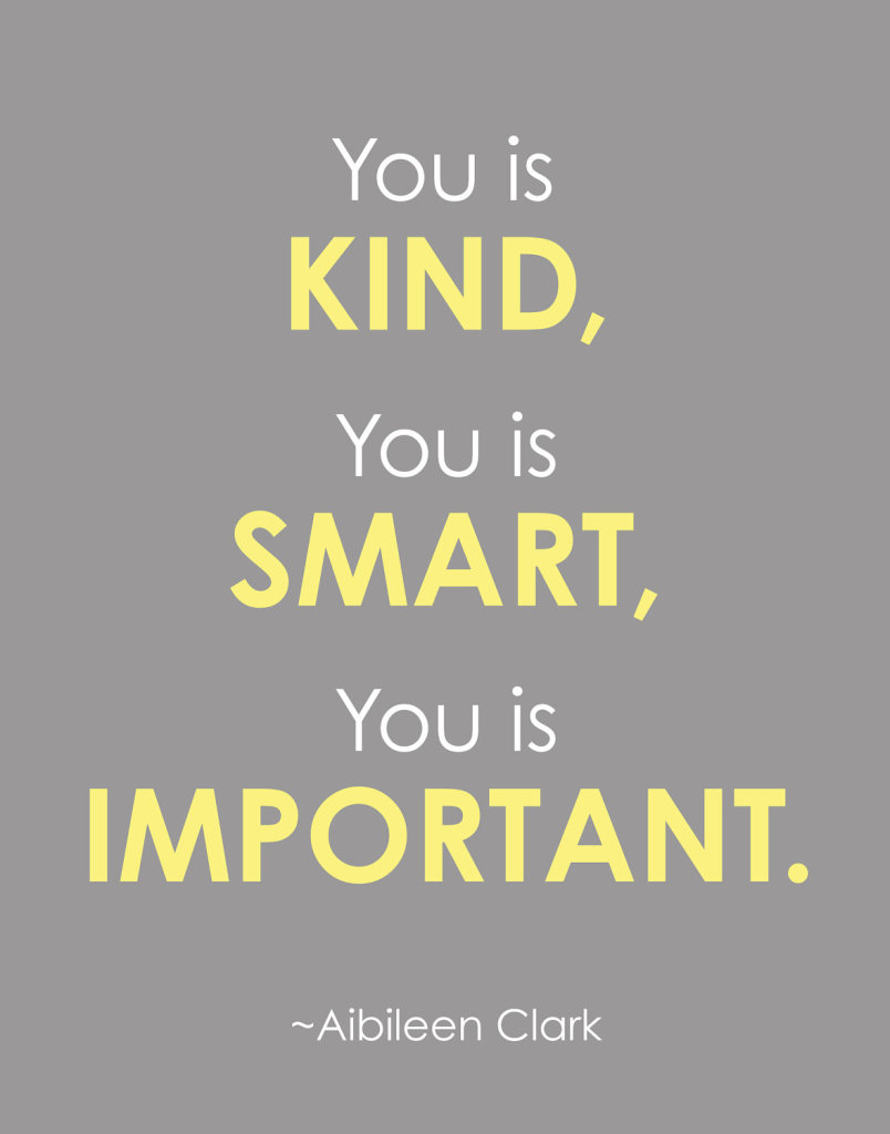 quote_thehelp_you_is_kind