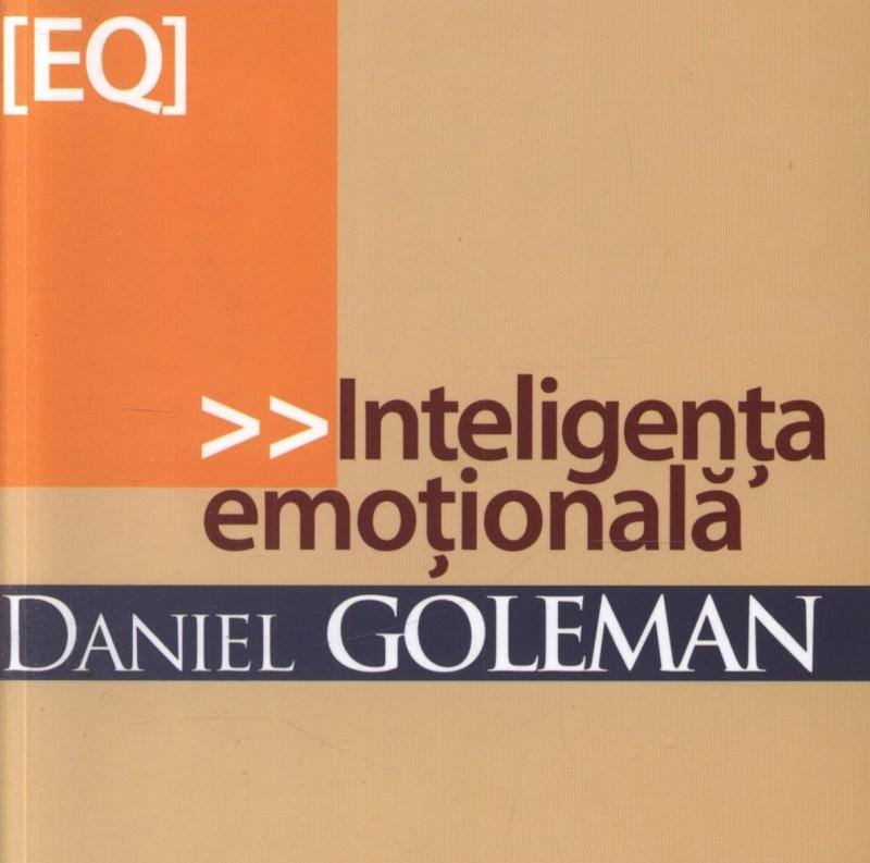 citate despre inteligenta emotionala Daniel Goleman: Inteligenţa Emoţională | iubesc să citesc citate despre inteligenta emotionala